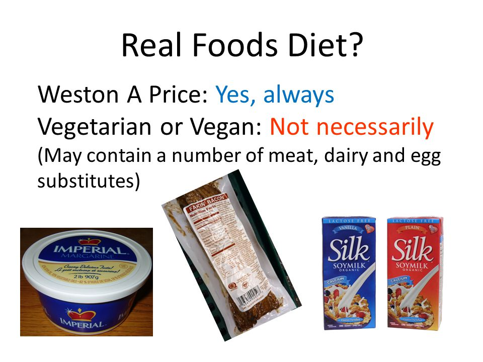 Real Foods Diet Weston A Price: Yes, always