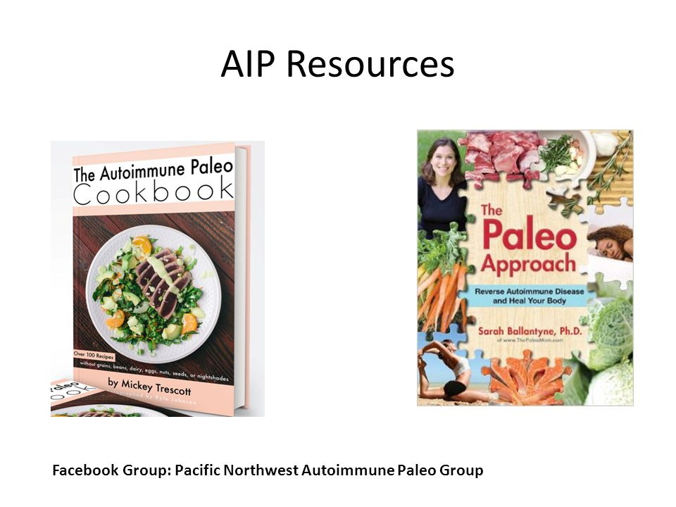 AIP Resources Facebook Group: Pacific Northwest Autoimmune Paleo Group
