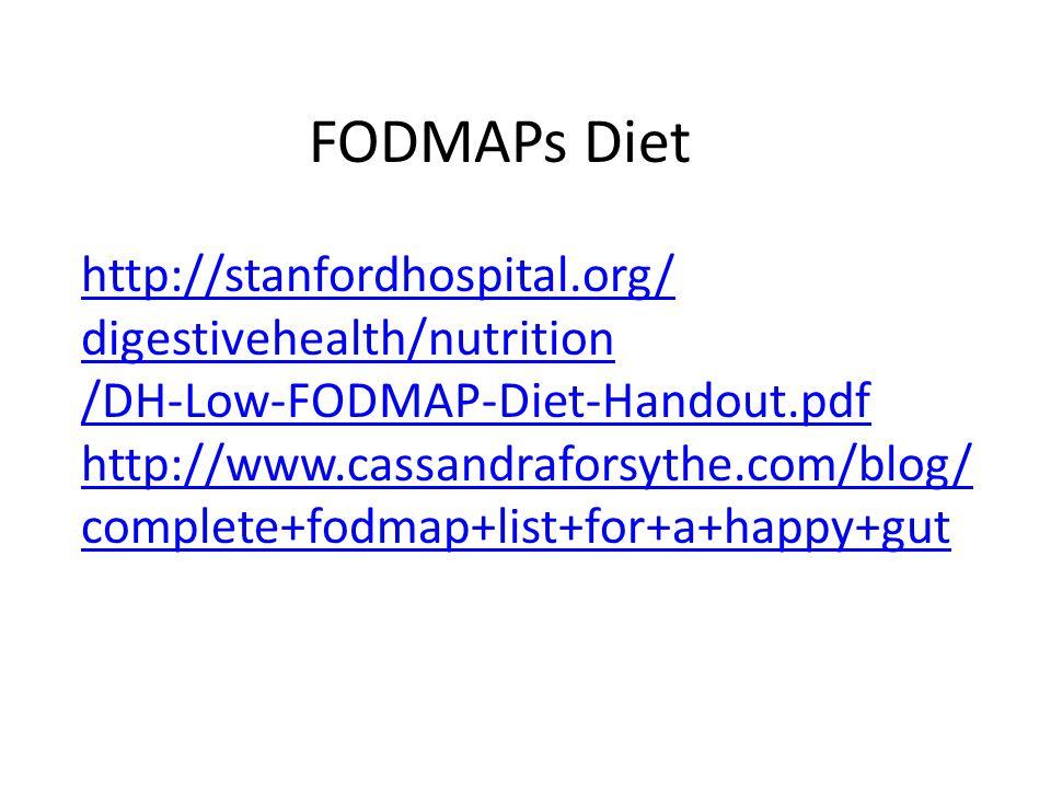 FODMAPs Diet http://stanfordhospital.org/ digestivehealth/nutrition