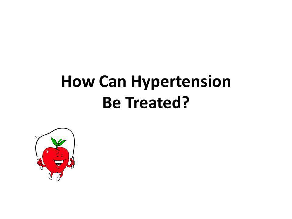 How Can Hypertension Be Treated
