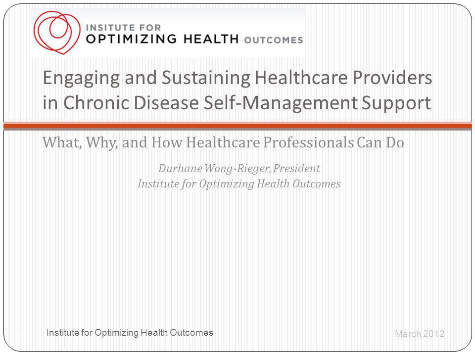 Engaging and Sustaining Healthcare Providers in Chronic Disease Self-Management Support