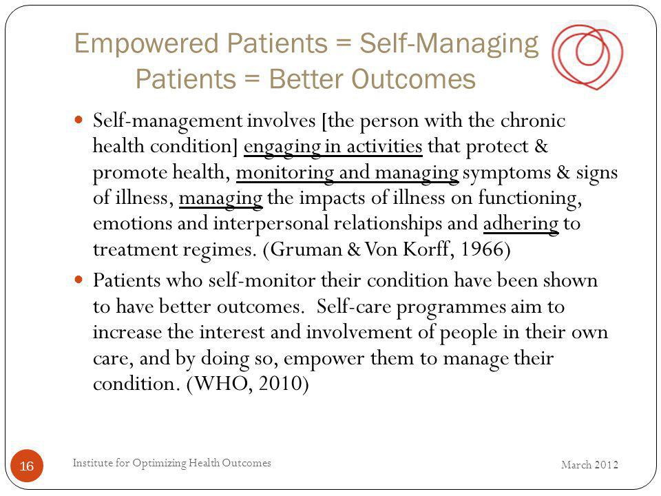 Empowered Patients = Self-Managing Patients = Better Outcomes