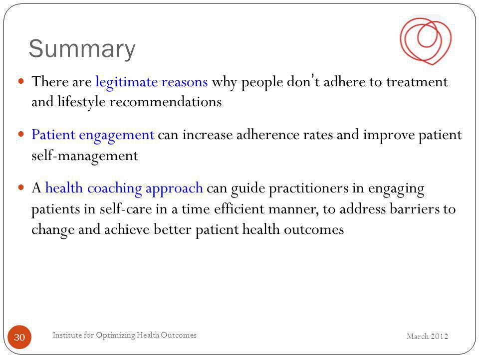 Summary There are legitimate reasons why people don't adhere to treatment and lifestyle recommendations.