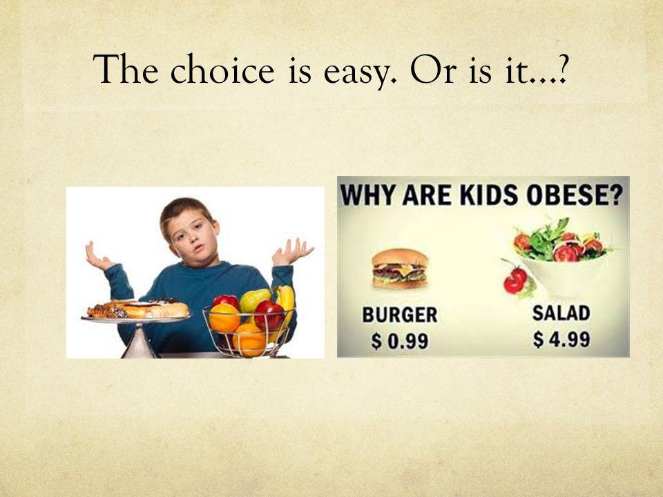 The choice is easy. Or is it…