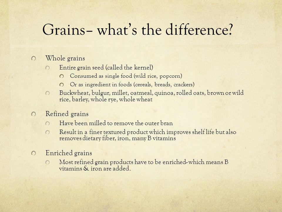 Grains– what's the difference