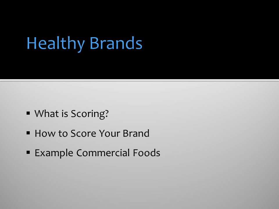Healthy Brands What is Scoring How to Score Your Brand