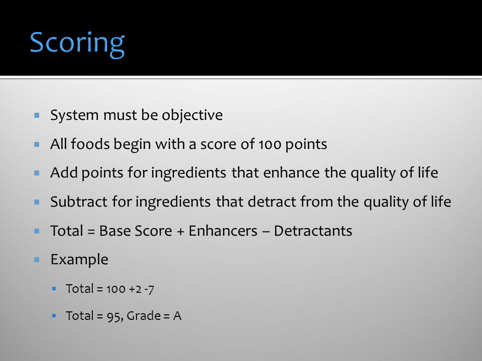 Scoring System must be objective