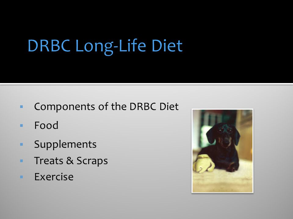 DRBC Long-Life Diet Components of the DRBC Diet Food Supplements