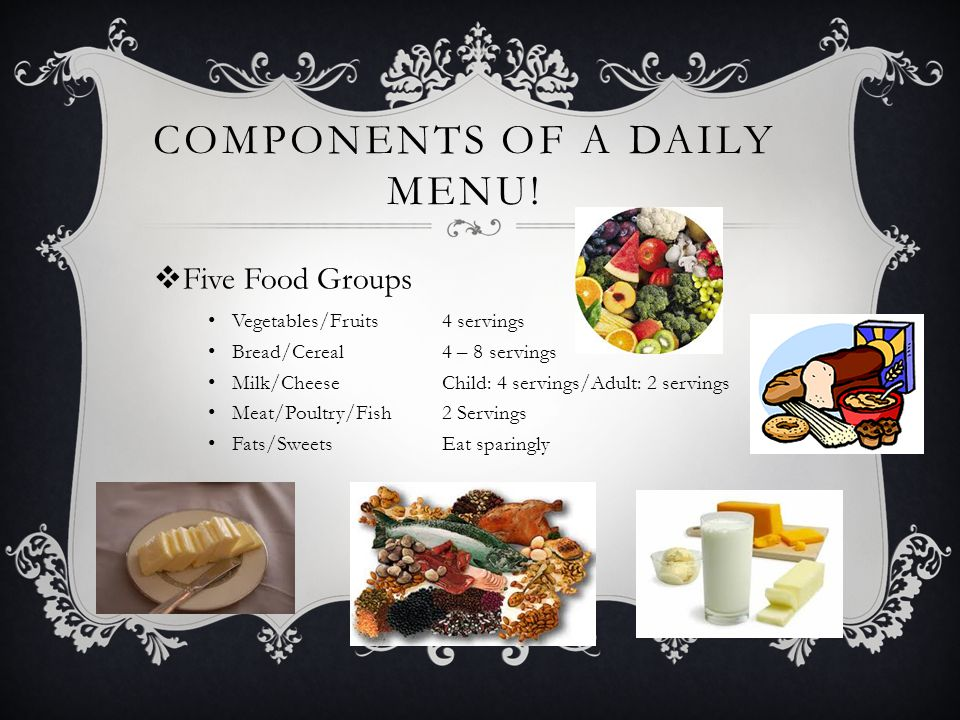 Components of a daily menu!
