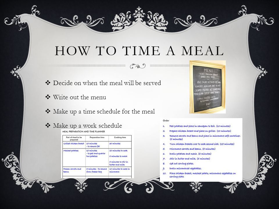 How to Time a Meal Decide on when the meal will be served