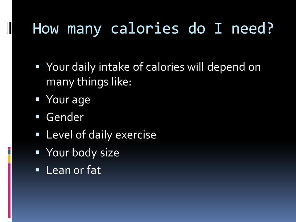 How many calories do I need