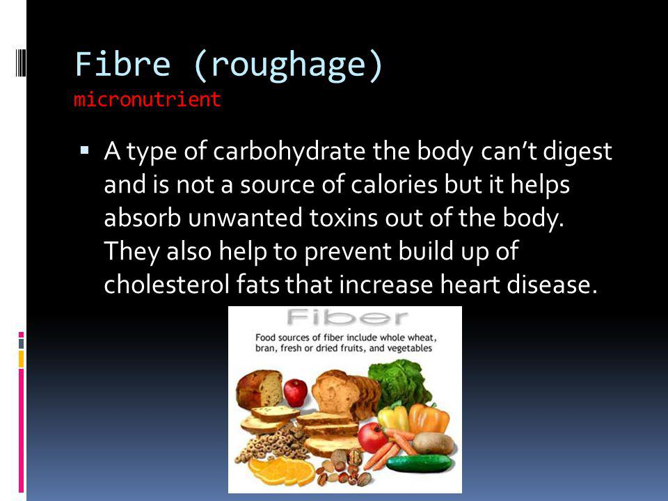 Fibre (roughage) micronutrient