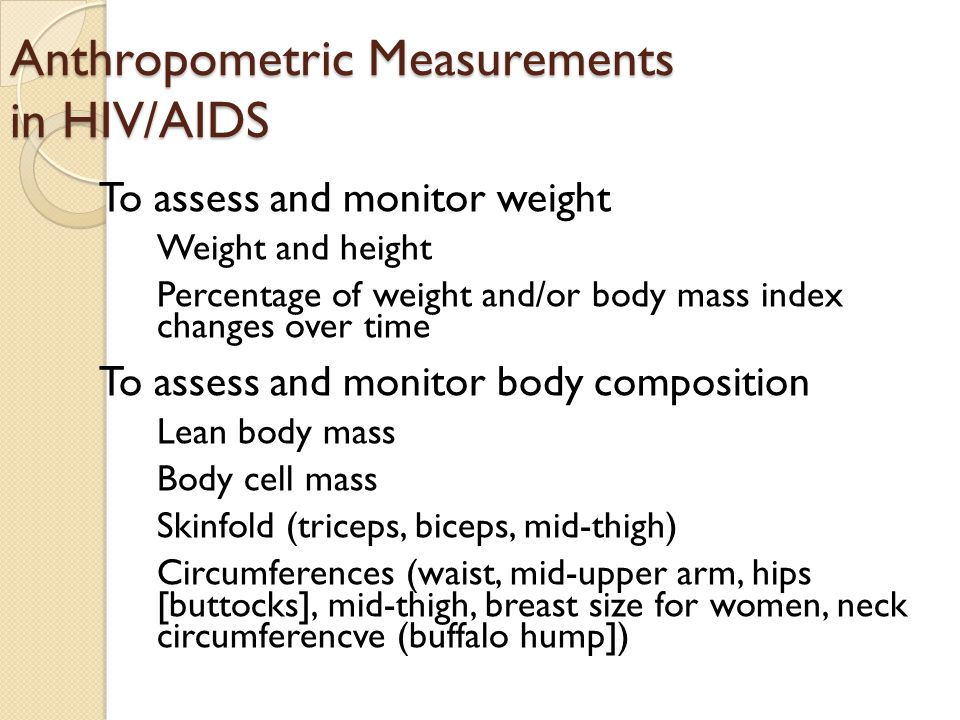 Anthropometric Measurements in HIV/AIDS