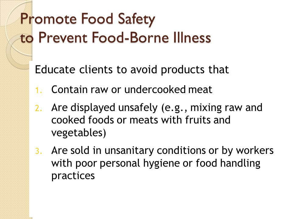 Promote Food Safety to Prevent Food-Borne Illness