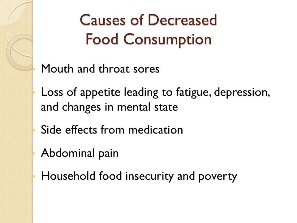 Causes of Decreased Food Consumption