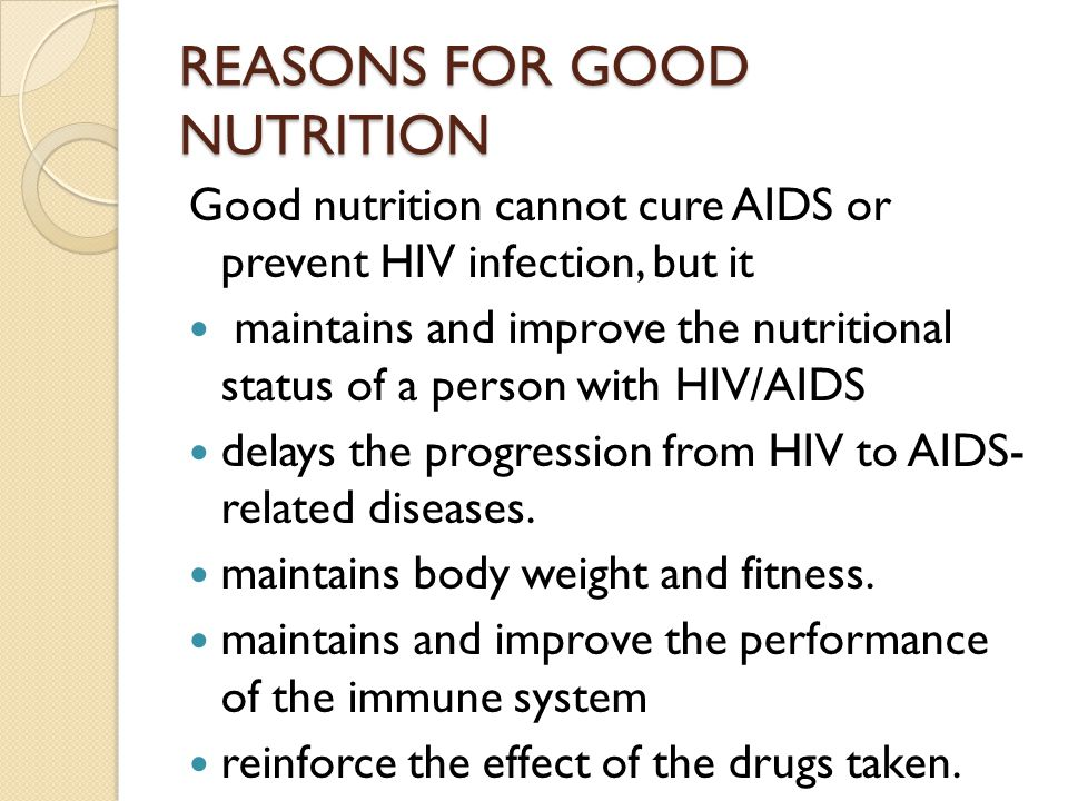 REASONS FOR GOOD NUTRITION