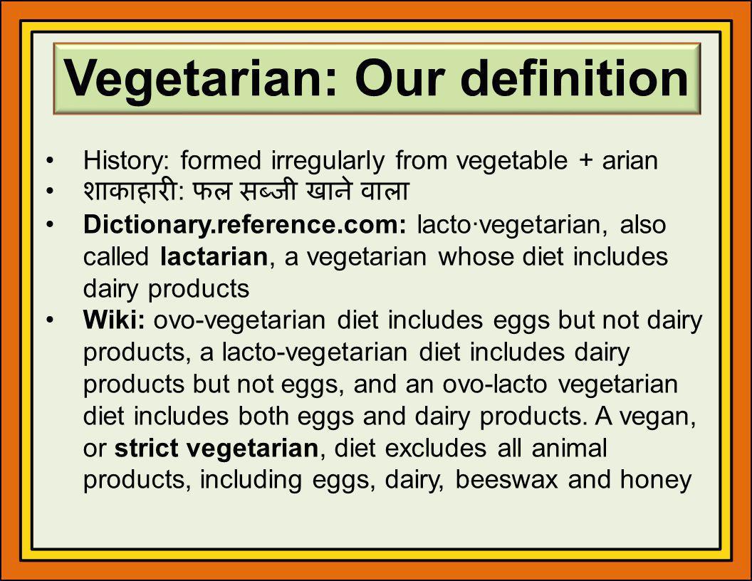 Vegetarian: Our definition