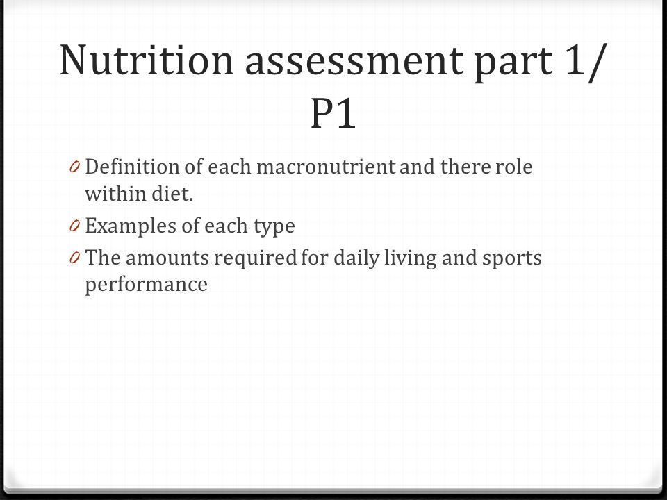 Nutrition assessment part 1/ P1