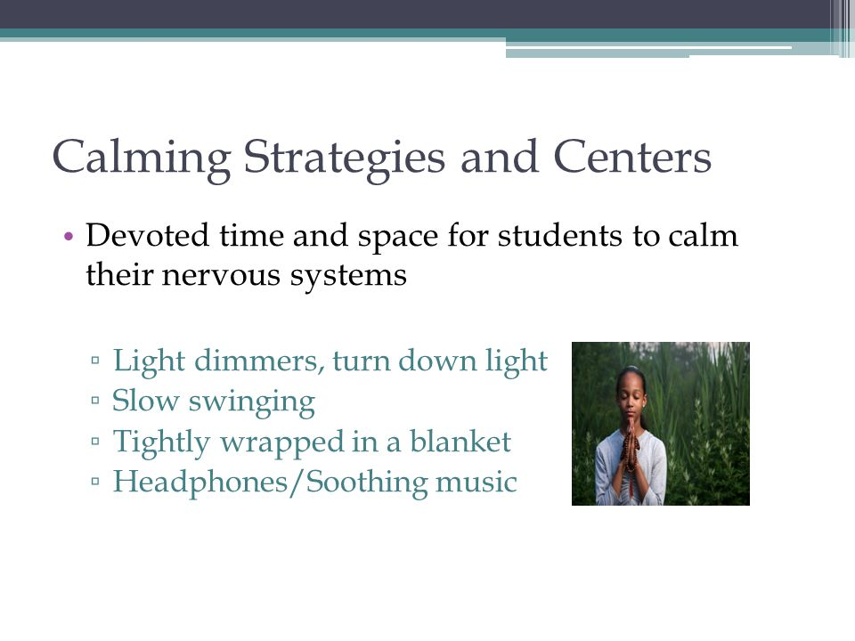 Calming Strategies and Centers