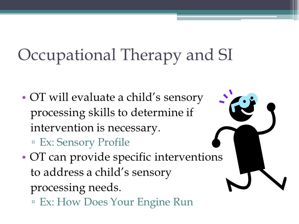 Occupational Therapy and SI