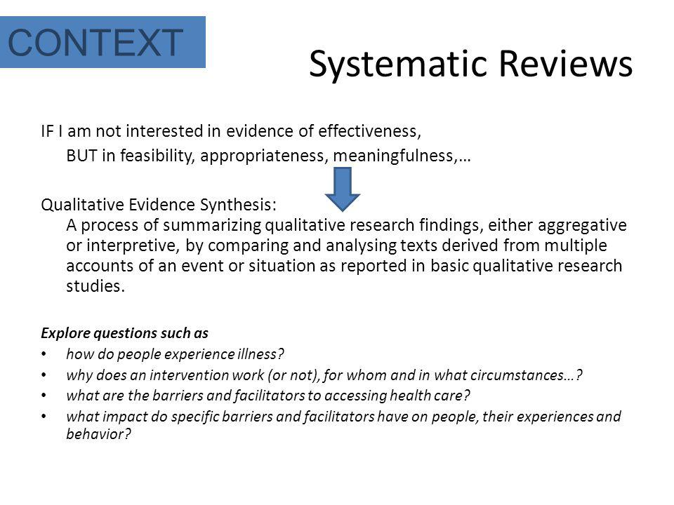 Systematic Reviews CONTEXT