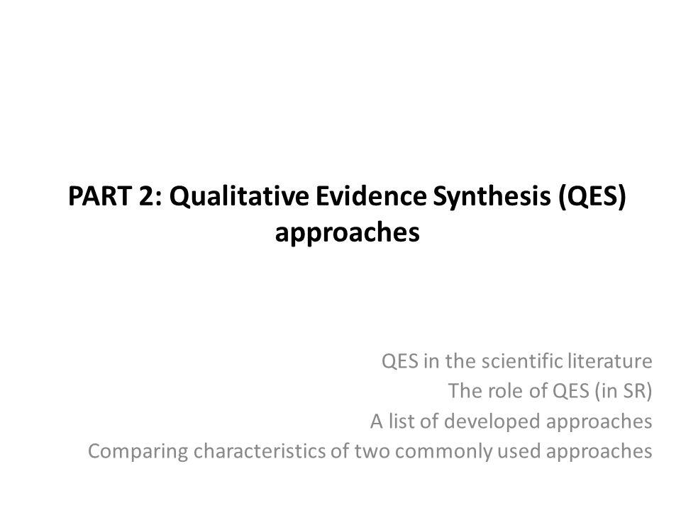 PART 2: Qualitative Evidence Synthesis (QES) approaches