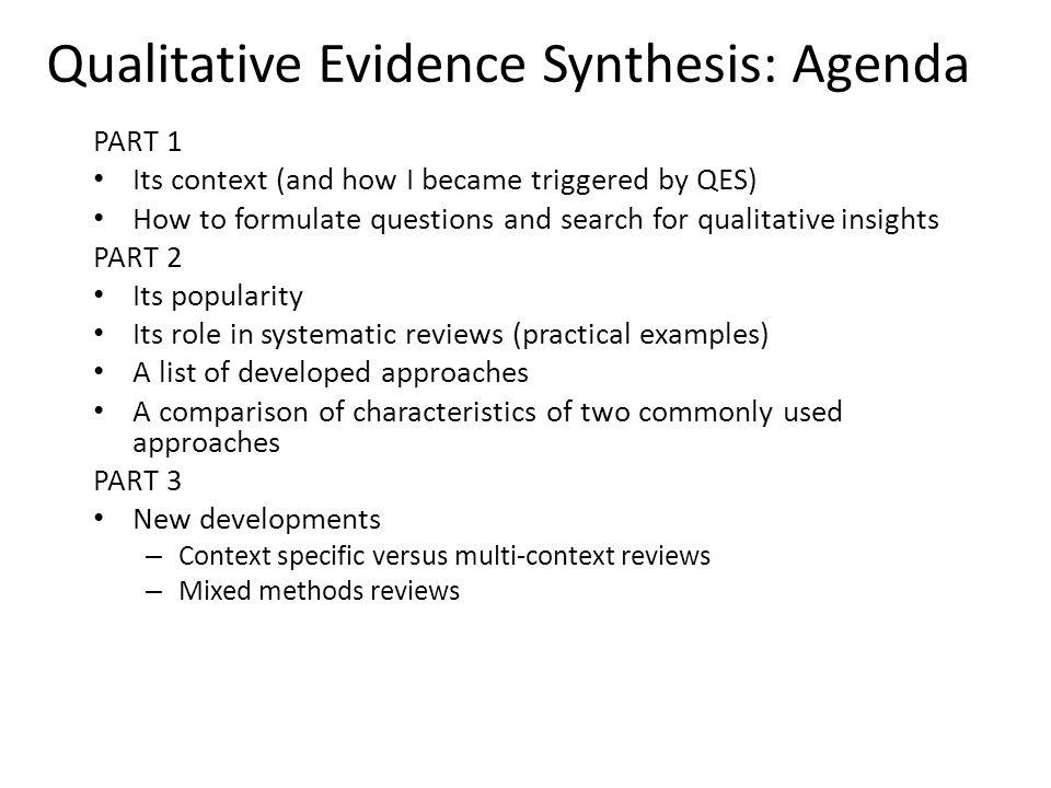 Qualitative Evidence Synthesis: Agenda