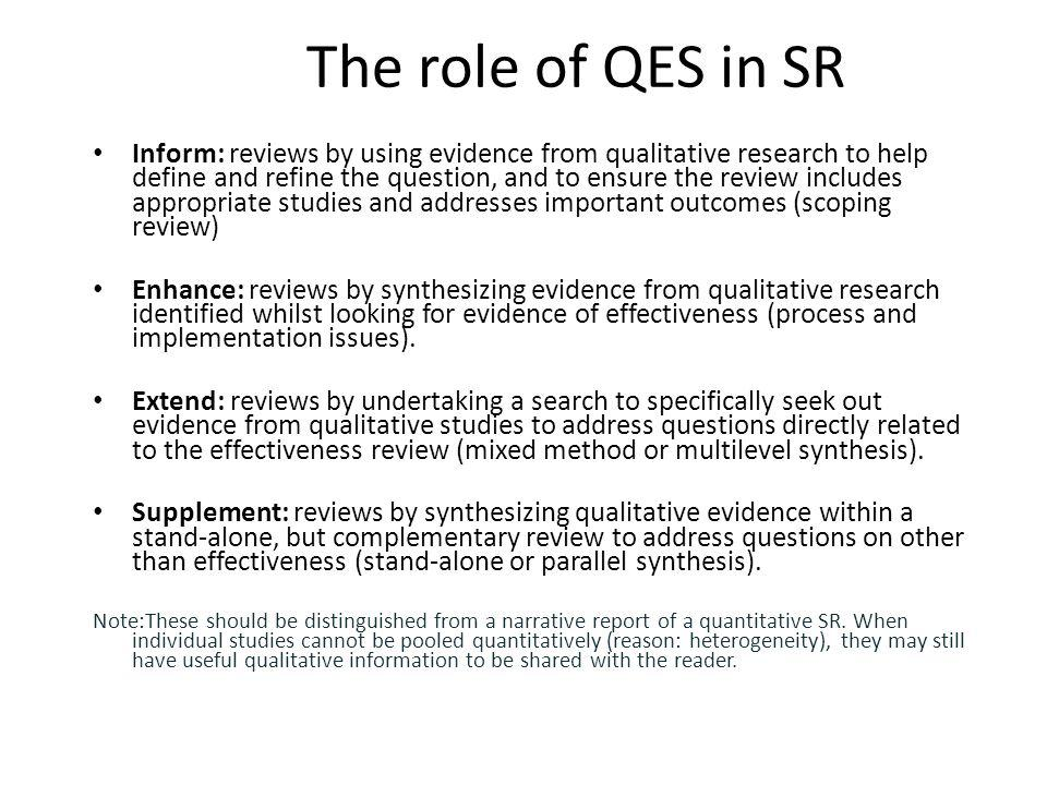 The role of QES in SR