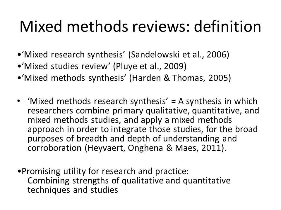 Mixed methods reviews: definition