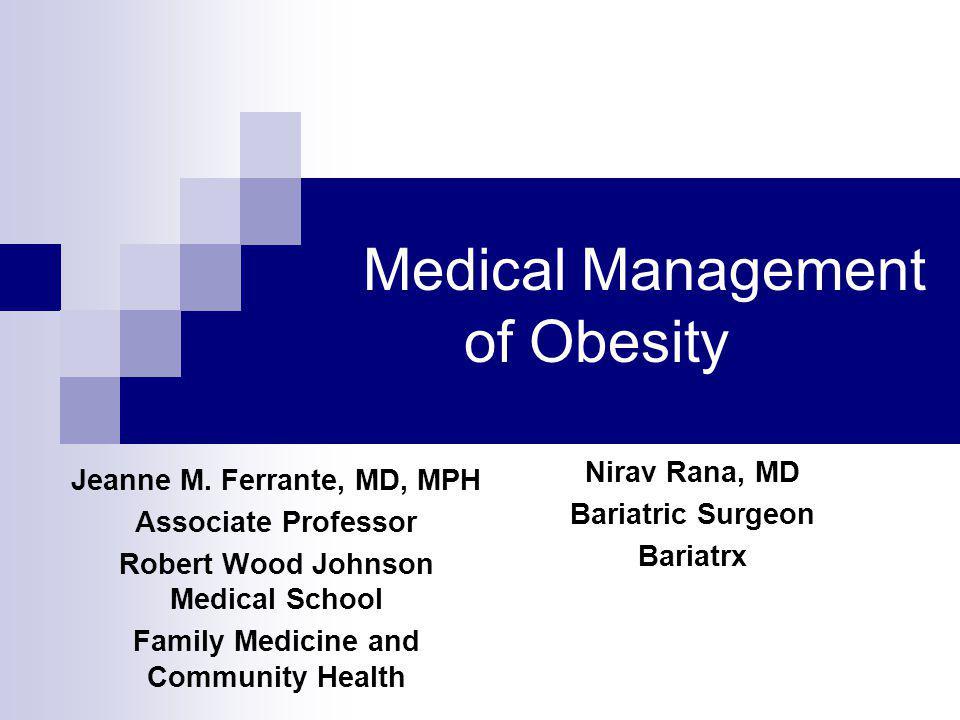 Medical Management of Obesity
