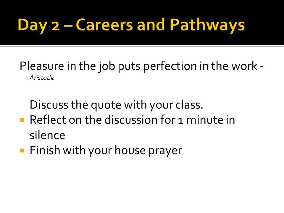 Day 2 – Careers and Pathways