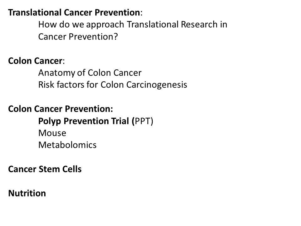Translational Cancer Prevention: