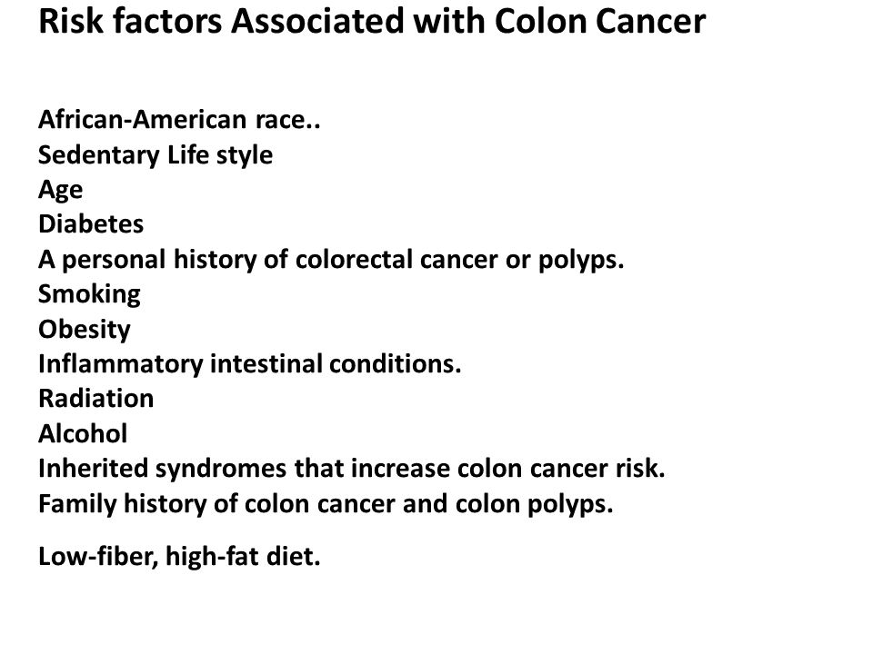 Risk factors Associated with Colon Cancer African-American race