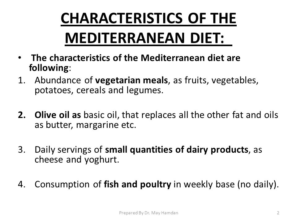 CHARACTERISTICS OF THE MEDITERRANEAN DIET:
