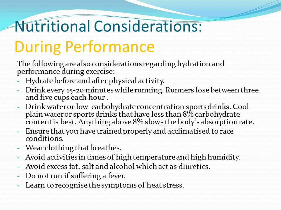 Nutritional Considerations: During Performance