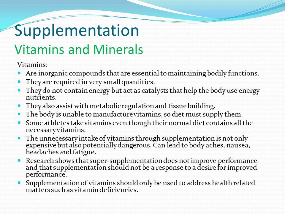 Supplementation Vitamins and Minerals