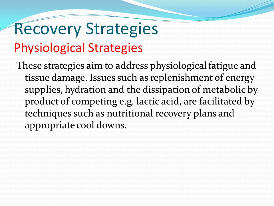 Recovery Strategies Physiological Strategies