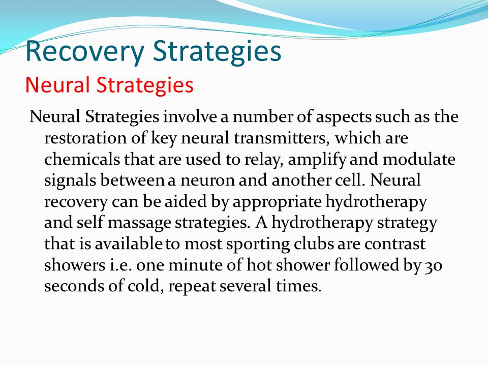 Recovery Strategies Neural Strategies