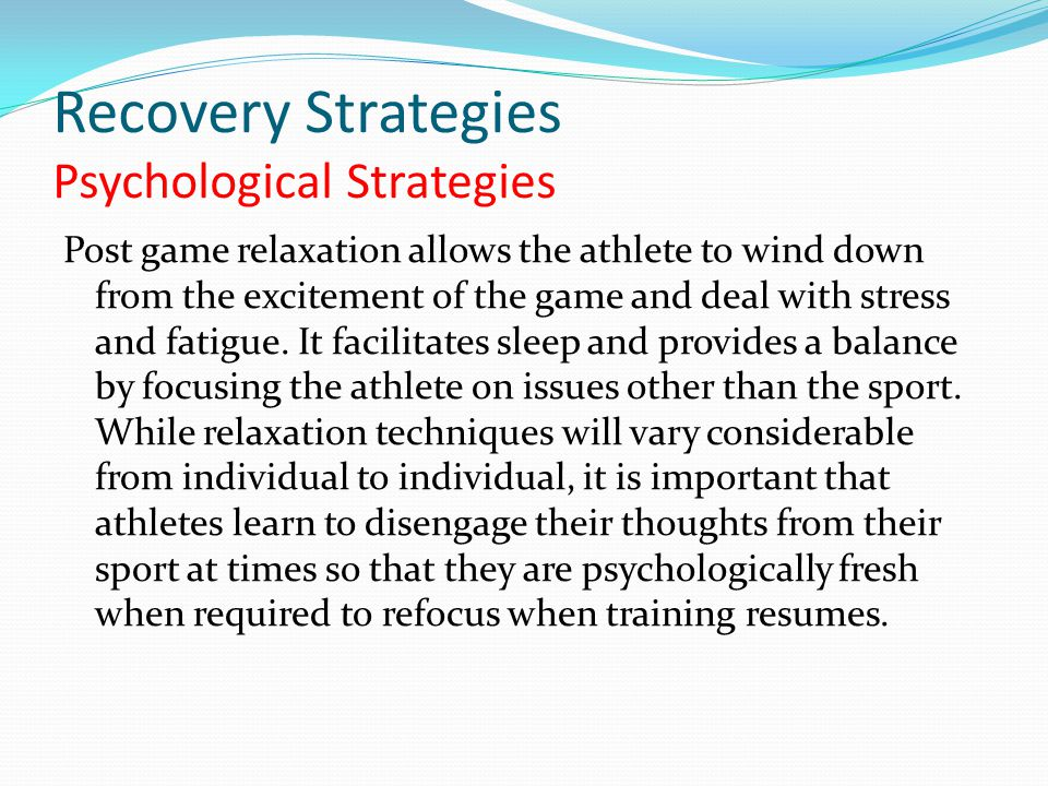 Recovery Strategies Psychological Strategies