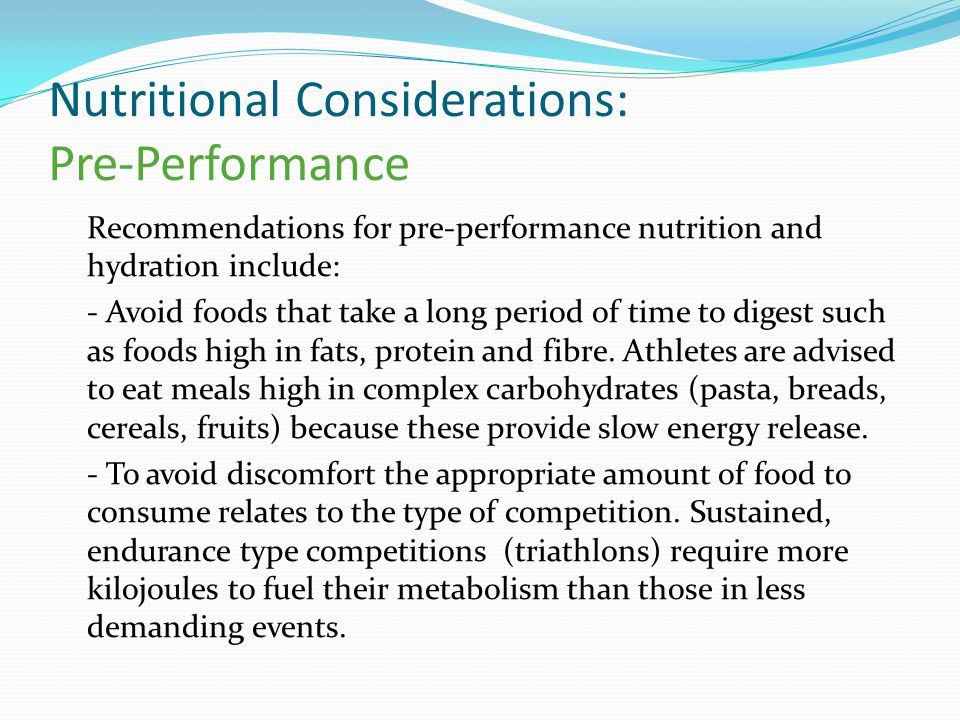 Nutritional Considerations: Pre-Performance