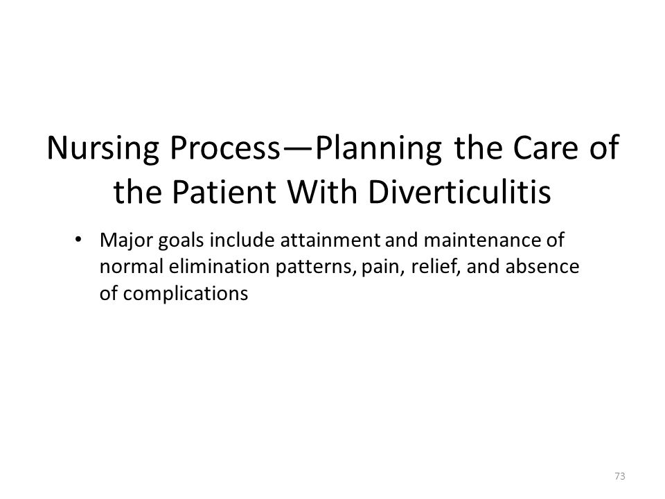 Nursing Process—Planning the Care of the Patient With Diverticulitis