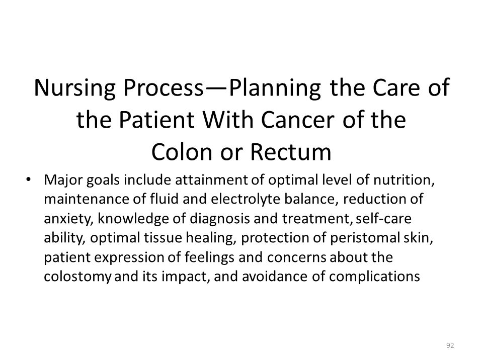 Nursing Process—Planning the Care of the Patient With Cancer of the Colon or Rectum