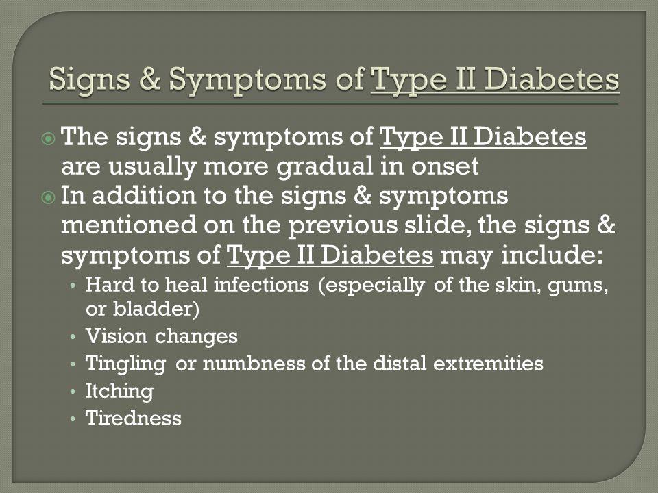 Signs & Symptoms of Type II Diabetes