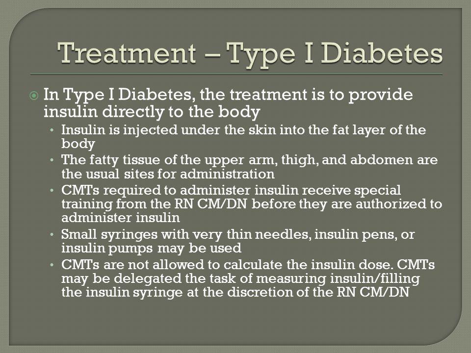 Treatment – Type I Diabetes