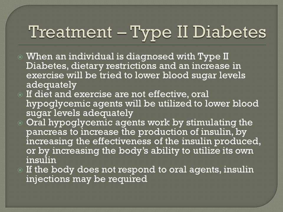 Treatment – Type II Diabetes