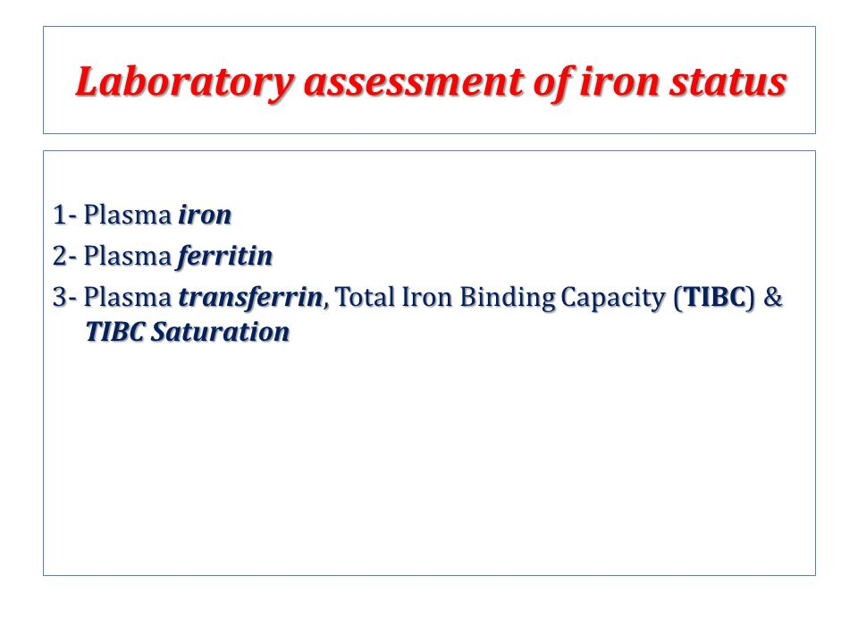 Laboratory assessment of iron status