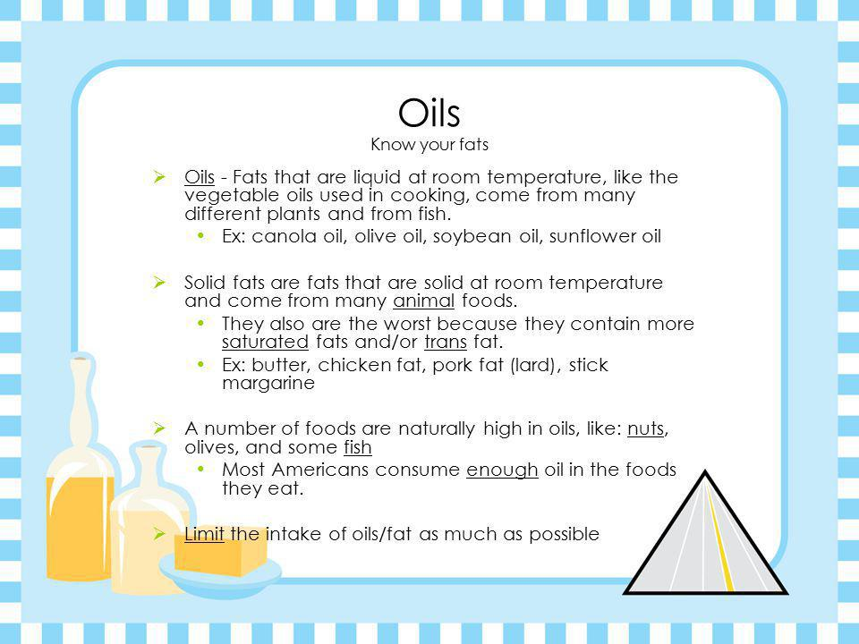 Oils Know your fats