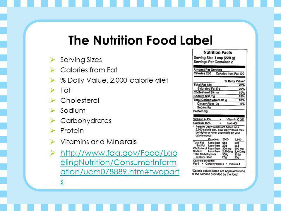 The Nutrition Food Label