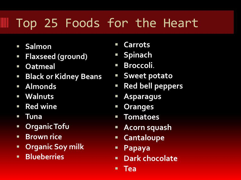 Top 25 Foods for the Heart Carrots Spinach Broccoli. Sweet potato