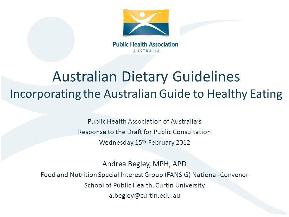 Australian Dietary Guidelines Incorporating the Australian Guide to Healthy Eating